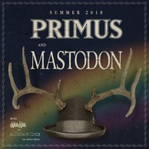Primus and Mastodon 2018