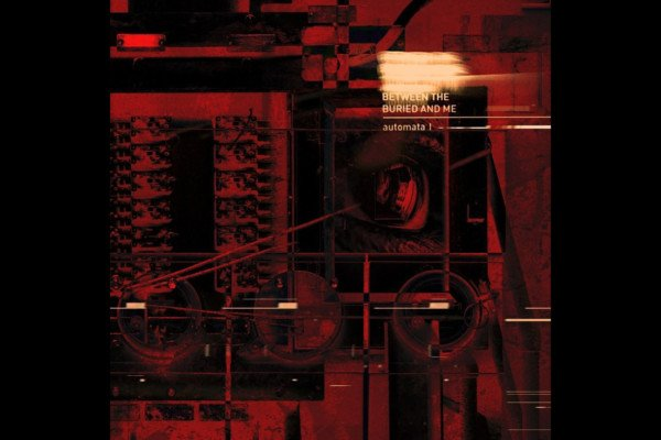 """Between The Buried And Me Release """"Automata I"""""""