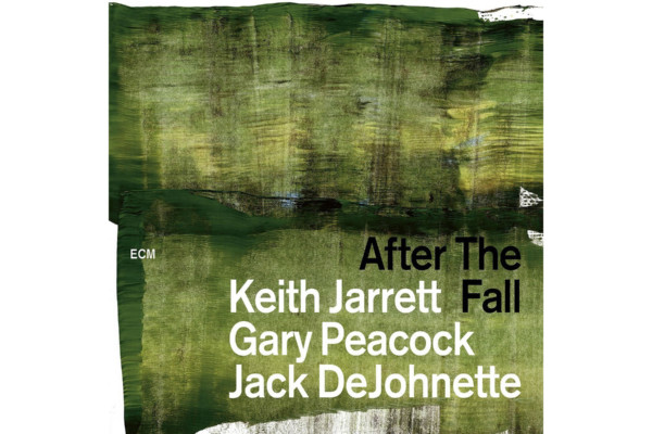 "Jarrett/Peacock/DeJohnette Release ""After The Fall"""