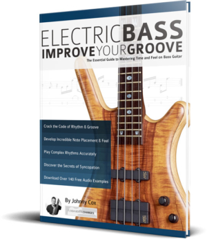 Improve Your Groove: The Essential Guide to Mastering Time and Feel on Bass Guitar