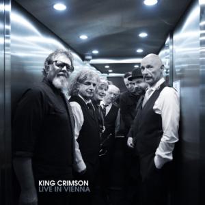 King Crimson: Live In Vienna, December 1st, 2016