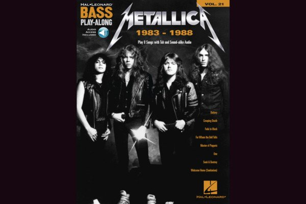 """Hal Leonard Releases """"Metallica: 1983-1988 Bass Play-Along"""" Book"""