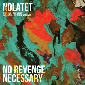 Nolatet: No Revenge Necessary