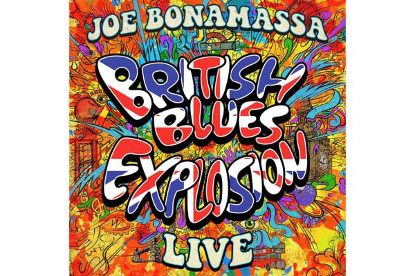 "Joe Bonamassa Releases ""British Blues Explosion Live"""