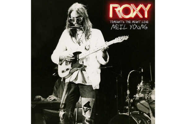 """Neil Young Releases """"Roxy: Tonight's The Night Live"""""""