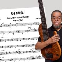 "Bass Transcription: Anthony Jackson's Bass Line on Michel Camilo's ""We Three"""