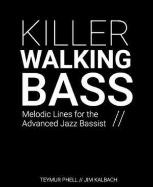 Killer Walking Bass