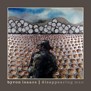Byron Isaacs: Disappearing Man