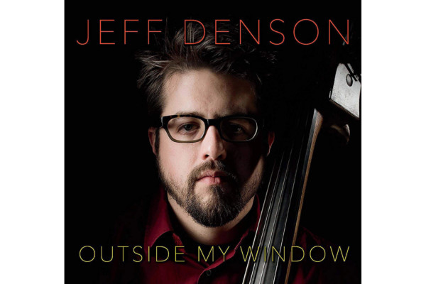 """Jeff Denson Releases """"Outside My Window"""""""