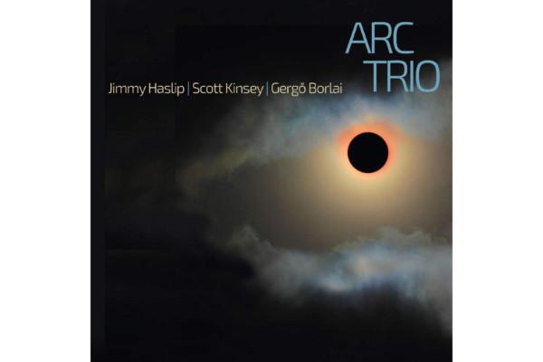 Jimmy Haslip Anchors ARC Trio Album