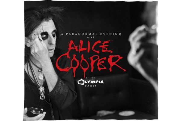 """Alice Cooper Releases """"A Paranormal Evening at The Olympia Paris"""""""