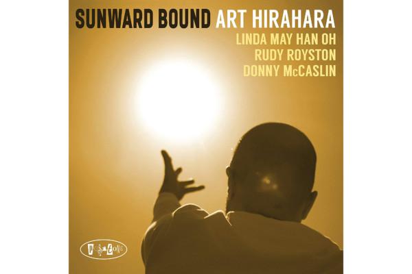 """Art Hirahara Taps Linda May Han Oh for """"Sunward Bound"""""""