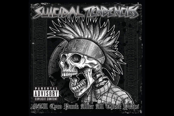 """Suicidal Tendencies Release """"Still Cyco Punk After All These Years"""""""