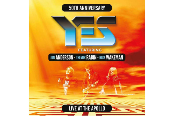 """Yes Featuring Jon Anderson, Trevor Rabin, Rick Wakeman Release """"Live At The Apollo"""""""