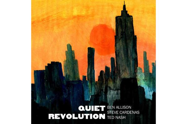 """Ben Allison's """"Quiet Revolution"""" Gets Wide Release"""
