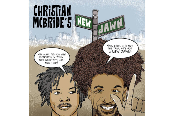 """Christian McBride Stretches Out on His """"New Jawn"""""""