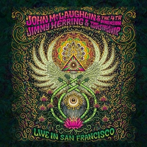 John McLaughlin & The 4th Dimension: Live in San Francisco