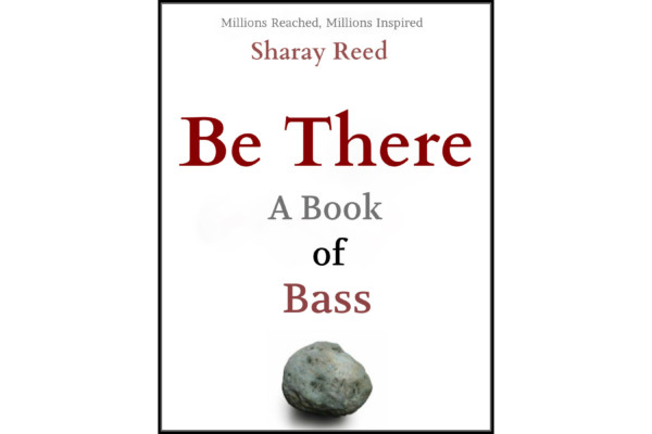 """Sharay Reed Releases """"Be There: A Book of Bass"""""""