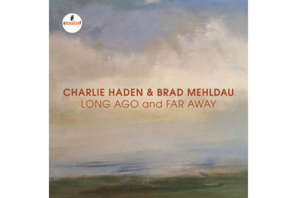 Posthumous Charlie Haden Duo Album with Brad Mehldau Now Available
