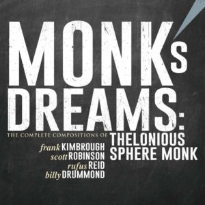 Frank Kimbrough: Monk's Dreams - The Complete Compositions of Thelonious Sphere Monk