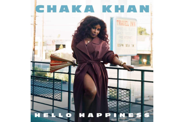 """Chaka Khan Releases """"Hello Happiness"""" with Sam Wilkes on Bass"""
