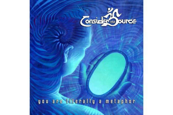 """Consider The Source Return with """"You Are Literally A Metaphor"""""""