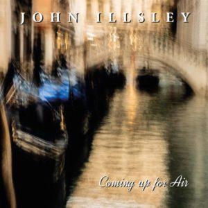 John Illsley: Coming Up For Air