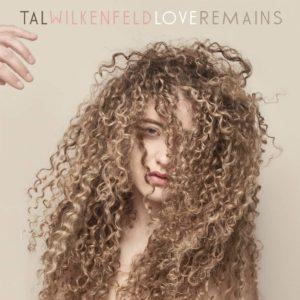 Tal Wilkenfeld: Love Remains