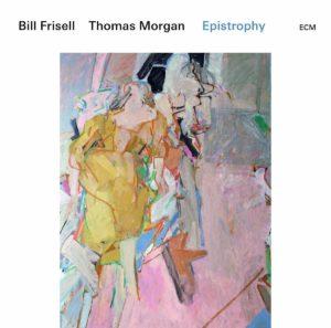 Bill Frisell and Thomas Morgan: Epistrophy