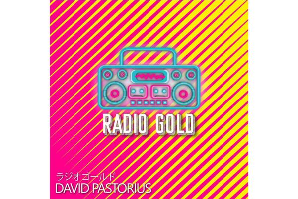 """David Pastorius Releases """"Radio Gold"""""""