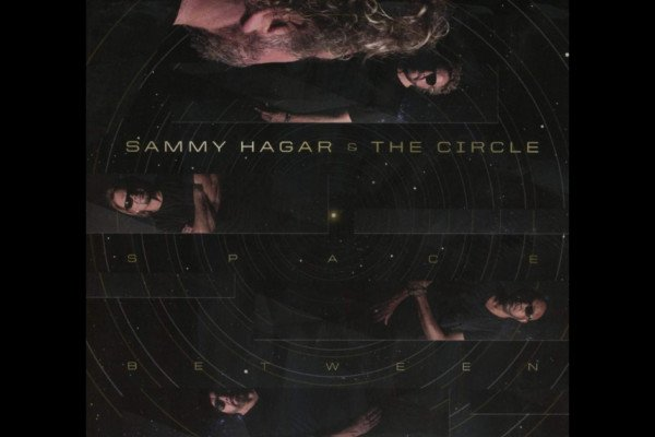 "Sammy Hagar & The Circle Release ""Space Between"""