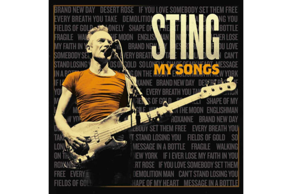 """Sting Reimagines His Hits on """"My Songs"""""""