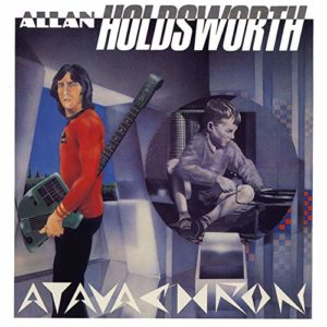 Allan Holdsworth: Atavachron
