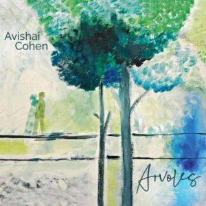 Avishai Cohen: Arvoles