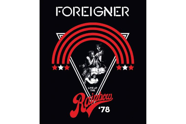 """Foreigner's """"Live at the Rainbow '78"""" Available Now"""