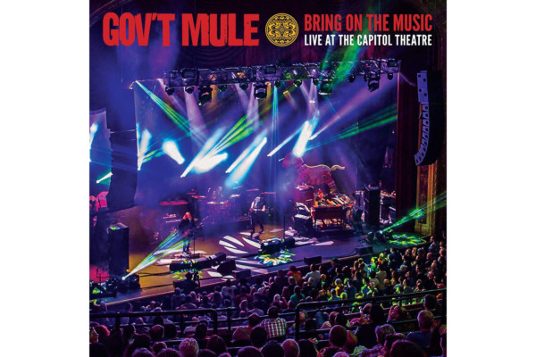 "Gov't Mule Releases ""Bring On the Music: Live at the Capitol Theatre"""
