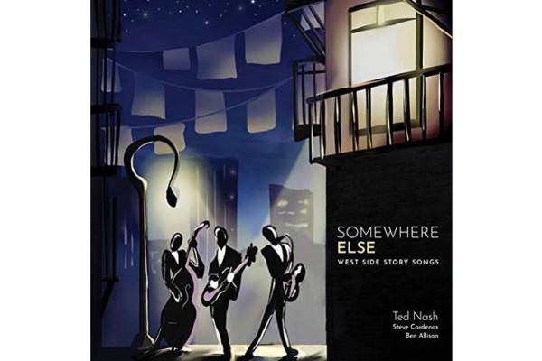 """Ted Nash, Steve Cardenas, and Ben Allison Release """"Somewhere Else"""""""