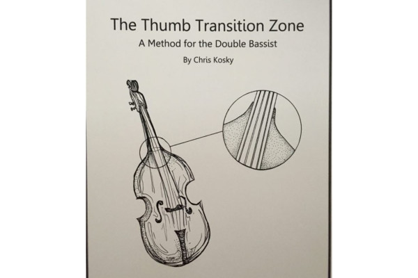 "Chris Kosky Releases ""The Thumb Transition Zone"" Double Bass Method Book"