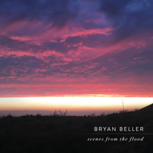 Bryan Beller: Scenes From The Flood
