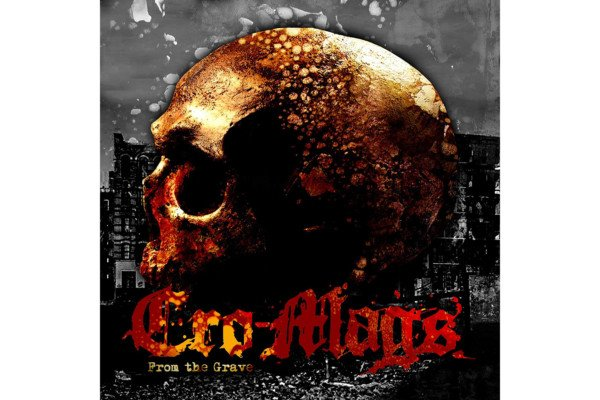 """The Cro-Mags Release """"From the Grave"""" EP"""