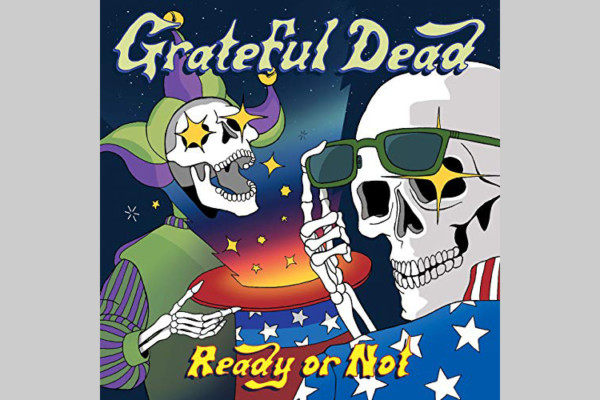 "Late-Era Grateful Dead Songs Compiled for ""Ready or Not"""
