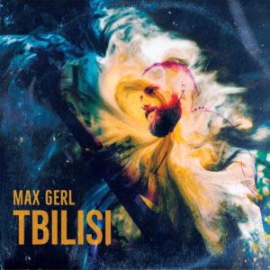 Max Gerl: Tbilisi