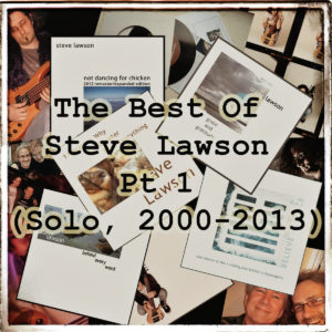 Steve Lawson: The Best of Steve Lawson Pt 1 (Solo, 2000-2013)