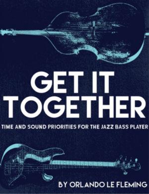Orlando le Fleming: Get It Together