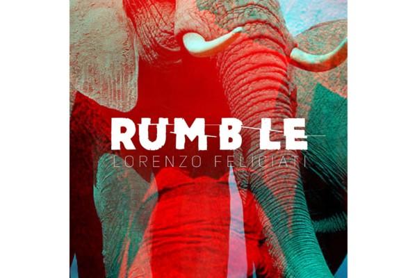 "Lorenzo Feliciati Returns with ""Rumble"""