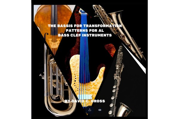 """David Gross Publishes """"The Bassis for Transformation: Patterns for All Bass Clef Instruments"""""""