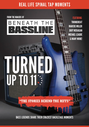 Beneath the Bassline: Turned Up To 11