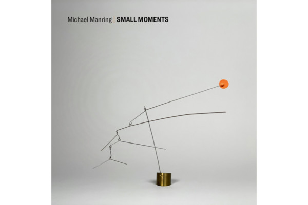 """Michael Manring Releases New Solo Bass Album, """"Small Moments"""""""