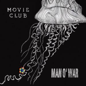 Movie Club: Man O' War