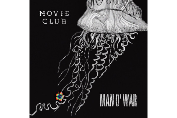 "Movie Club Releases ""Man O' War"" with Tim Lefebvre"